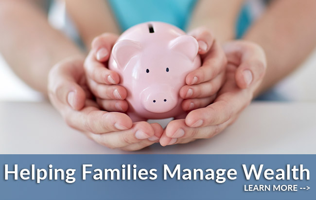 Helping Families Manage Wealth